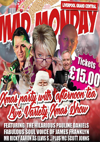 Mad Monday Christmas Special at the Grand Central Hall, Liverpool